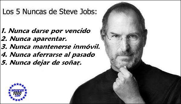 Los 5 nuncas de Steve Jobs.