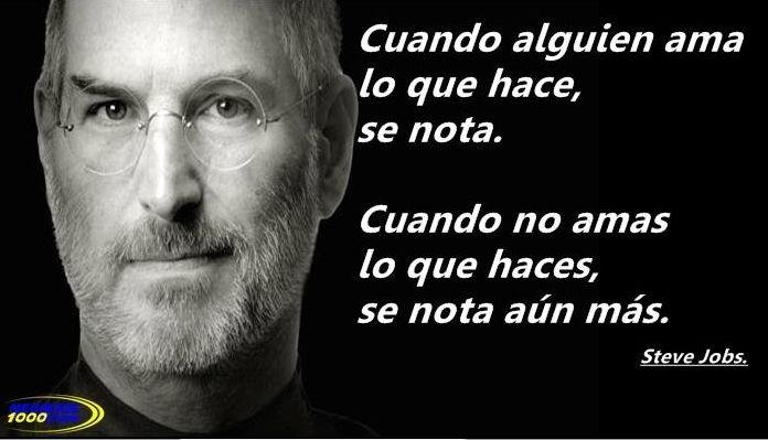 Steve Jobs... cuando alguien ama lo que hace...